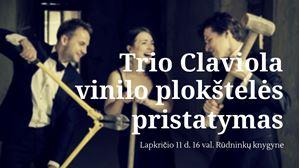Picture of Trio Claviola vinilo plokštelės pristatymas