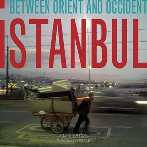Изображение Istanbul - Between Orient and Occident
