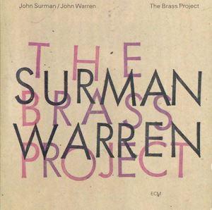 Изображение John Surman / John Warren – The Brass Project