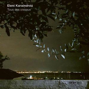 Изображение Eleni Karaindrou – Tous Des Oiseaux
