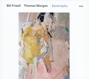 Picture of Bill Frisell, Thomas Morgan ‎– Epistrophy