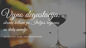 Picture of Gegužės 18 d. - vyno degustacija: skonių kelionė po Italijos regionus
