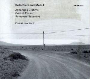 Изображение Reto Bieri And Meta4, Johannes Brahms / Gérard Pesson / Salvatore Sciarrino – Quasi Morendo
