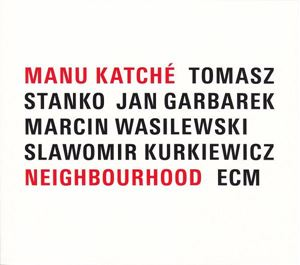 Picture of Manu Katché ‎– Neighbourhood