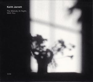 Изображение Keith Jarrett ‎– The Melody At Night, With You