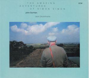 Picture of John Surman – The Amazing Adventures Of Simon Simon