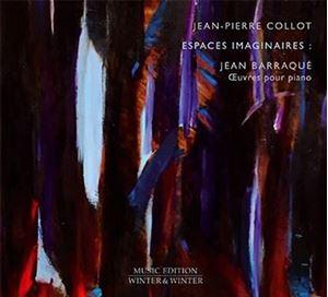 Picture of Jean-Pierre Collot, Jean Barraqué - Espaces Imaginaires