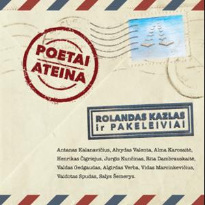 Picture of Rolandas Kazlas ir Pakeleiviai - Poetai ateina