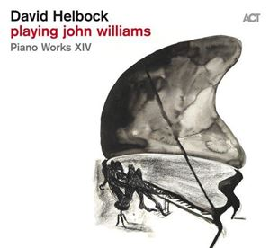 Изображение David Helbock - Playing John Williams (Piano Works XIV)