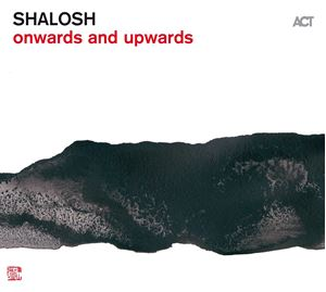 Picture of Shalosh - Onwards and Upwards