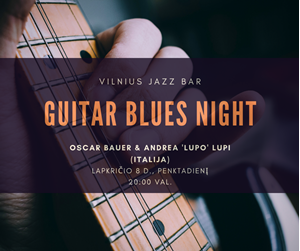 Picture of Lapkričio 8 d. - Guitar Blues Night | Oscar Bauer & Andrea Lupi (Italija)