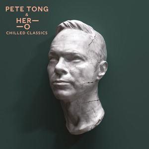 Изображение Pete Tong & Her-O – Chilled Classics