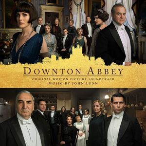 Изображение John Lunn – Downton Abbey (Original Motion Picture Soundtrack)