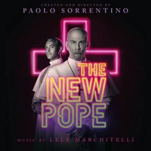 Изображение Lele Marchitelli - The New Pope (Original Soundtrack)
