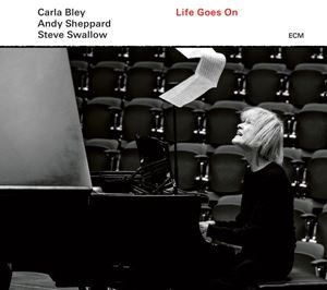 Picture of Carla Bley / Andy Sheppard / Steve Swallow ‎– Life Goes On