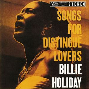 Изображение Billie Holiday ‎– Songs For Distingué Lovers