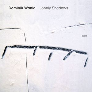 Picture of Dominik Wania ‎– Lonely Shadows